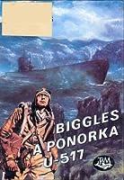 Biggles a ponorka U-517