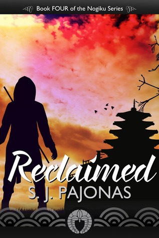 Reclaimed (The Nogiku Series, #4)