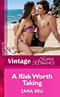 A Risk Worth Taking (Mills & Boon Vintage Superromance)