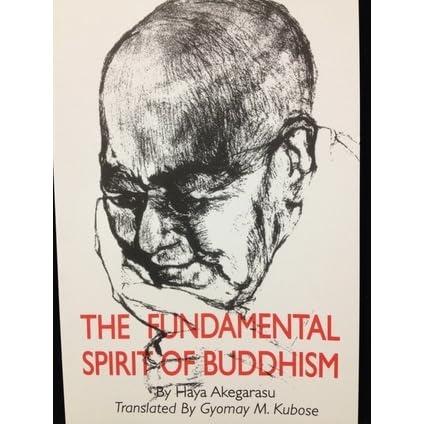 The Fundamental Spirit of Buddhism by Haya Akegarasu