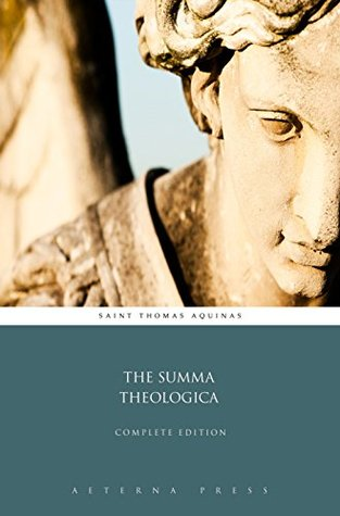 The Summa Theologica by Thomas Aquinas