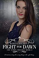 Fight for Dawn (Dawn #2)