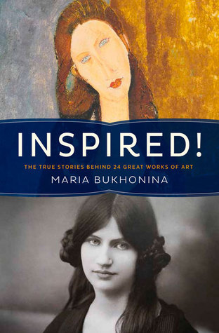 Inspired! - True Stories Behind Famous Art, Literature, Music, and Film
