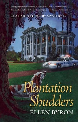 Plantation Shudders (Cajun Country Mystery, #1)