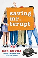 Saving Mr. Terupt (Mr. Terupt, #3)