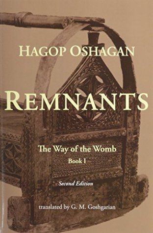 Remnants: The Way of the Womb (Second Edition)