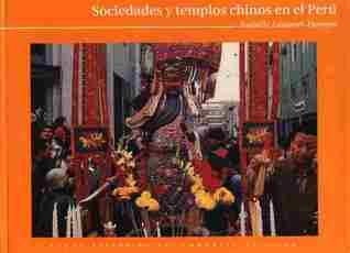Sociedades y Templos Chinos en el Perú