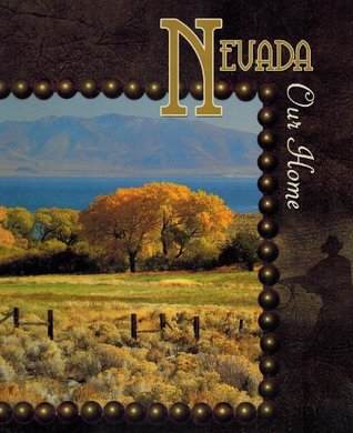 Nevada, Our Home: Revision of Discovering Nevada