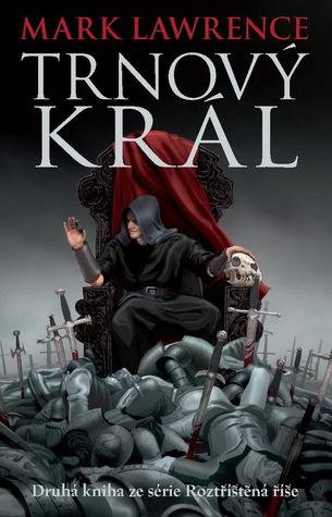 Trnový král (Roztříštěná říše, #2)