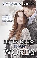 Better Deeds Than Words (Words #2)