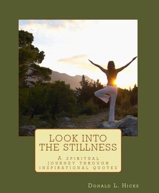 Look into the stillness