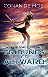 Tribunes of Altward (Cycle of Souls #1)