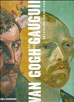 Van Gogh en Gauguin : het atelier van het zuiden