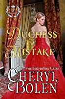 Duchess By Mistake (House of Haverstock, #2)