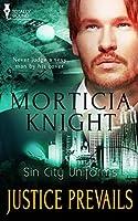 Justice Prevails (Sin City Uniforms, #3)