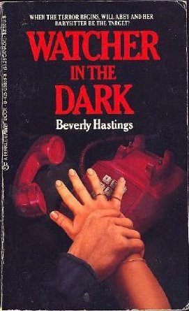 Watcher in the Dark by Beverly Hastings
