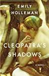 Cleopatra's Shadows (Fall of Egypt #1)