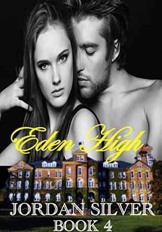 Eden High: Book 4