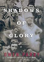Shadows of Glory (Abel Jones, #2)