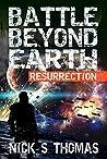 Resurrection (Battle Beyond Earth #1)