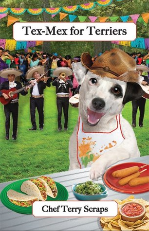 Tex-Mex for Terriers