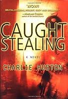 Caught Stealing (Hank Thompson, #1)