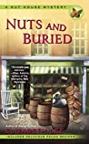 Nuts and Buried (A Nut House Mystery, #3)