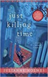 Just Killing Time (Clock Shop Mystery, #1)