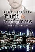 Truth & Tenderness
