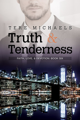 Truth & Tenderness (Faith, Love, & Devotion, #5)