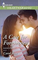 A Case for Forgiveness (Seasons of Alaska)