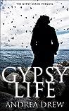 Gypsy Life: The Gypsy Medium Series Prequel (Gypsy Medium #0.5)
