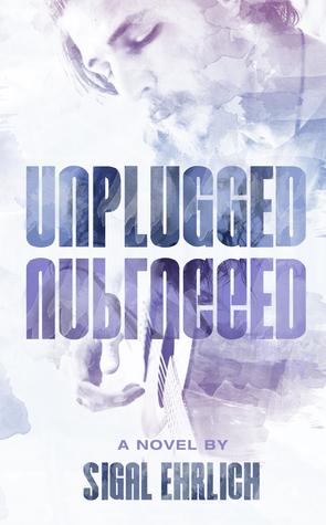 Unplugged (Unplugged, #1)