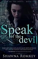 Speak of the Devil (Speak of the Devil, #1)