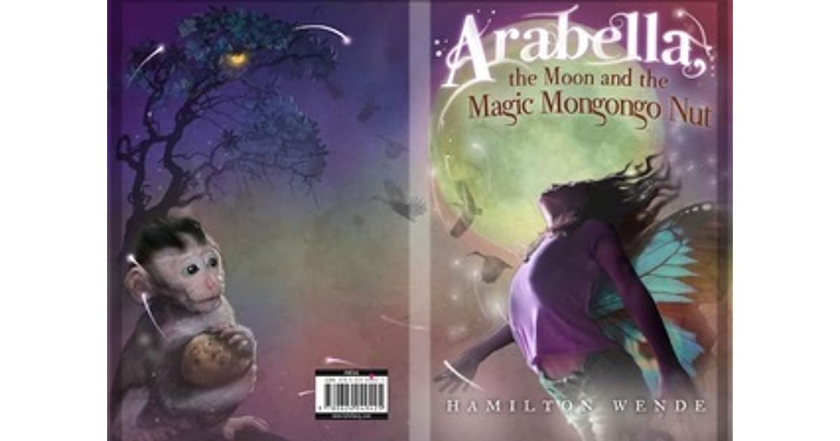 Arabella The Moon And Magic Mongongo Nut By Hamilton Wende
