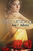 Succumbing (Scars and Sorrow Saga, #2)