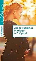 Mariage à l'hôpital