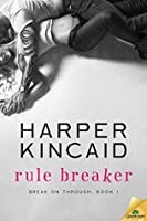 Rule Breaker (Break on Through)
