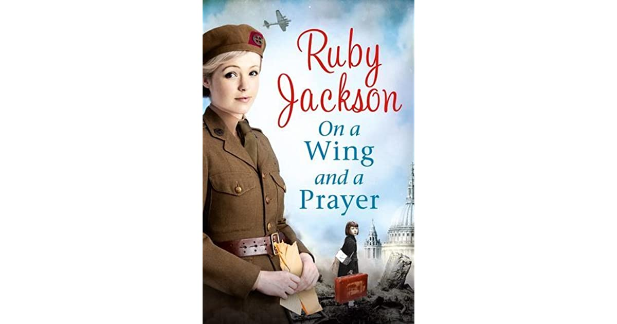 On A Wing And A Prayer Churchills Angels 4 By Ruby Jackson