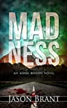 Madness (Asher Benson #2)