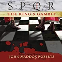 The King's Gambit (SPQR, #1)