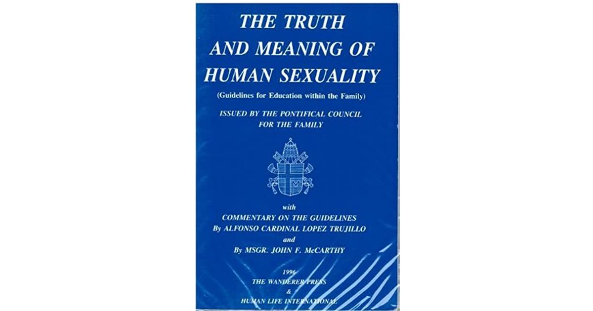 Truth and meaning of human sexuality