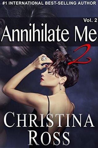 Annihilate Me 2: Volume 2