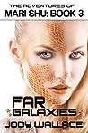 Far Galaxies by Jody Wallace