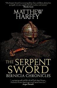 The Serpent Sword (Bernicia Chronicles #1)
