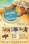 Lassoed in Texas Trilogy (Lassoed in Texas, #1-3)