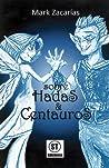Sobre Hadas y Centauros
