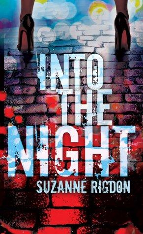 Into the Night (Selina Baker, #1)