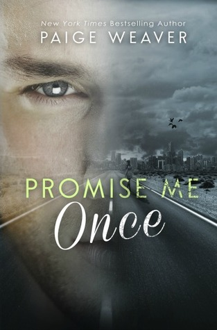 Promise Me Once by Paige Weaver