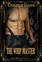 The Whip Master